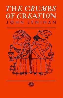 [(The Crumbs of Creation : Trace Elements in History, Medicine, Industry, Crime and Folklore)] [By (author) John Lenihan] published on (December, 1988)