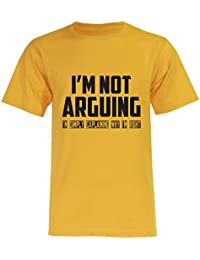 PALLAS Unisex's I'm Not Arguing I'm simply Explaining Why I'm Right T-Shirt
