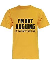 PALLAS Unisex's I'm Not Arguing I'm simply Explaining Why I'm Right T-Shirt