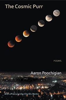 The Cosmic Purr - Poems (English Edition) di [Poochigian, Aaron]