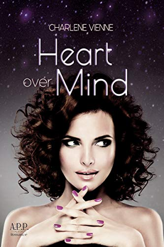 Heart over Mind von [Vienne, Charlene]