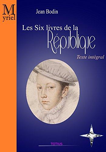 Les Six livres de la République par Jean Bodin