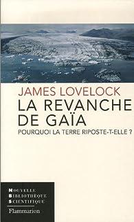 La revanche de Gaïa par James Lovelock