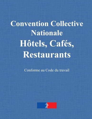 Convention collective nationale  des hôtels, cafés, restaurants: (HCR) du 30 avril 1997 (IDCC : 1979)
