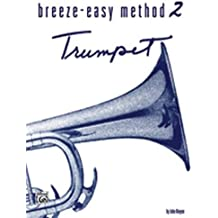 Breeze Easy Trumpet (Cornet) Book2 --- Ensemble Mixte : Trompette - Cornet  --- Alfred Publishing