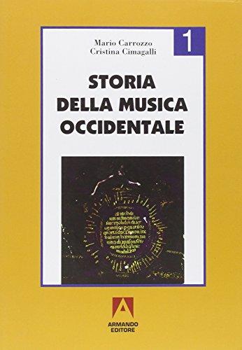 Storia della musica occidentale. Per i Licei a indirizzo socio-psico-pedagogico e gli Ist. Magistrali: 1