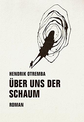 uber-uns-der-schaum-roman