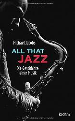 All that Jazz: Die Geschichte einer Musik (Reclam Taschenbuch)