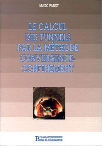 Le calcul des tunnels par la méthode convergence-confinement par Marc Panet