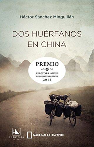 Dos huérfanos en China (OTROS NO FICCIÓN) por Héctor Sánchez Minguillan