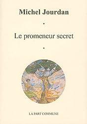 Le Promeneur secret