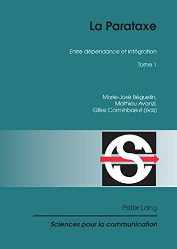 La Parataxe: Entre Dependance Et Integration