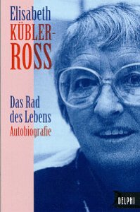 Das Rad des Lebens (Autobiographie) (Delphi bei Droemer Knaur)