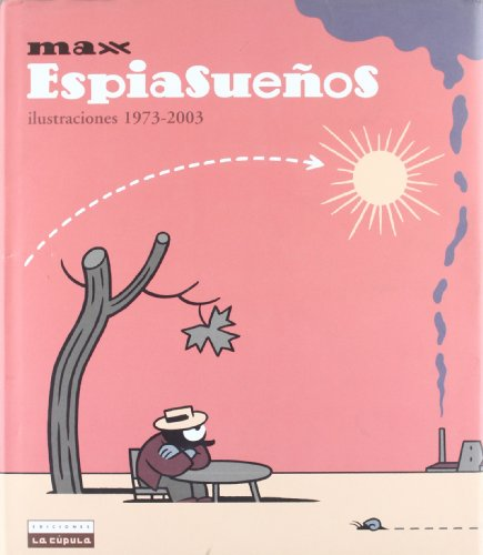 Espiasueños: Illustrations 1973-2003 por Max