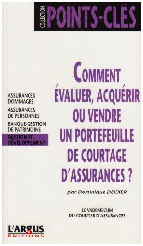Comment valuer, acqurir ou vendre un portefeuille de courtage d'assurances ?