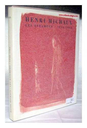 Henri Michaux. Peinture et poesie