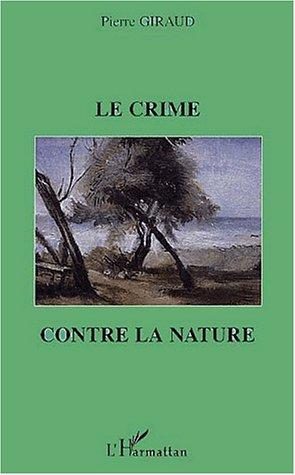 Le crime contre la nature