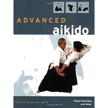 Advanced Aikido by Phong Thong Dang (2006-08-02)