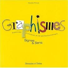 Graphismes. Signes et sens