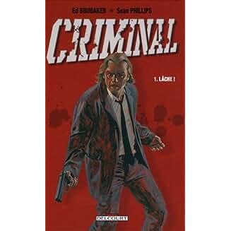 Criminal : Lâche ! (1)