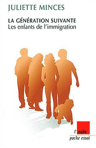 La Génération suivante, les enfants de l'immigration