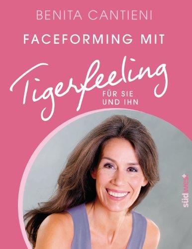 Faceforming mit Tigerfeeling für sie und ihn: glatte Haut - straffes Kinn - volle Lippen - Es geht auch ohne Botox!