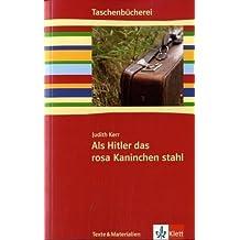 Als Hitler das rosa Kaninchen stahl: Ab 5./6. Schuljahr.Texte und Materialien