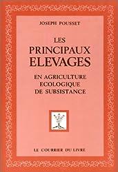 Les Principaux Elevages en agriculture écologique de subsistance