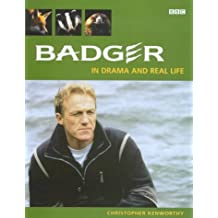 Badger: The Drama and Real Life