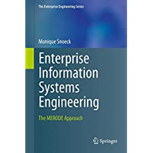 Enterprise Information Systems Engineering: The MERODE Approach (The Enterprise Engineering Series)