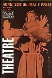 AVANT SCENE THEATRE (L') [No 517] du 01/05/1973 - HONNI SOIT QUI MAL Y PENSE - PETER BARNESS - CLAUDE ROY.