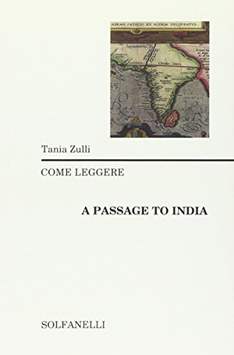 Come leggere «A passage to India»