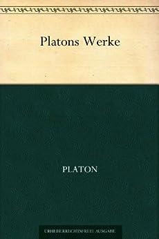 Platons Werke von [Schleiermacher, Friedrich]