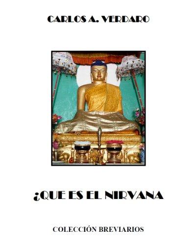 ¿Qué es el Nirvana? (Manual Básico) (Breviarios nº 8) por Carlos Agesilao Verdaro