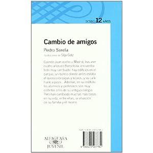 CAMBIO DE AMIGOS (Infantil Azul 12 Años)
