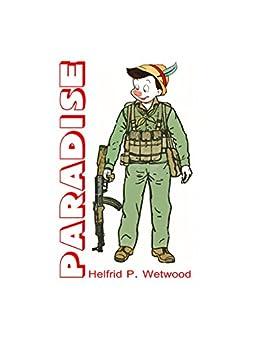 PARADISE di [Wetwood, Helfrid P.]