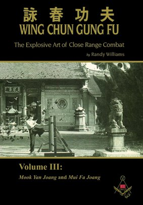 Randy Williams Wing Chun Gung Fu Explosive Art of Close Range Combat Vol. 3