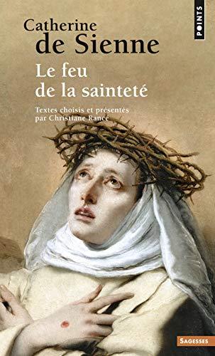 Catherine de Sienne : Le feu de la sainteté