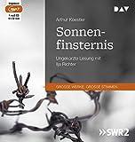 Sonnenfinsternis: Ungek?rzte Lesung mit Ilja Richter (1 mp3-CD)