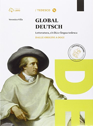 Global deutsch. Per le Scuole superiori. Con CD-ROM. Con e-book. Con espansione online