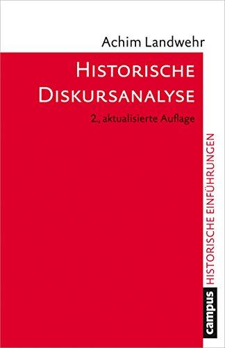 Historische Diskursanalyse (Historische Einführungen 4)