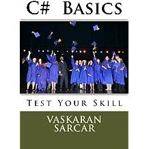 C# Basics: Test Your Skill
