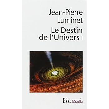 Le destin de l'univers : Trous noirs et énergie sombre