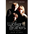 The Walker Brothers: No Regrets - Our Story