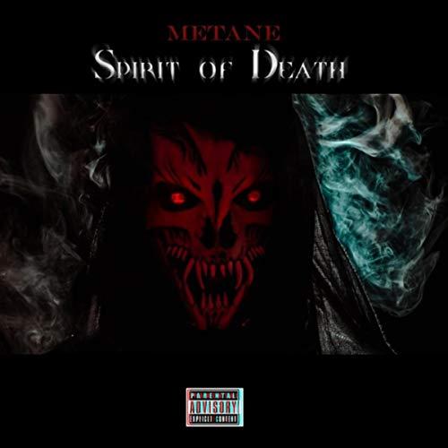 Spirit of Death [Explicit]
