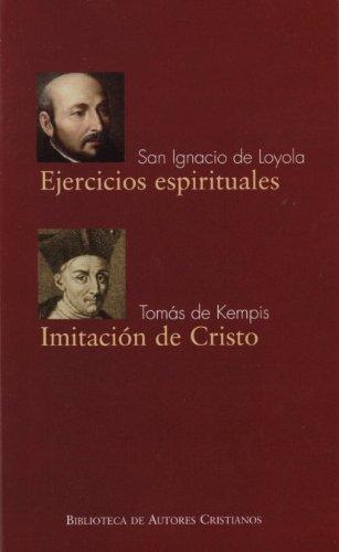 Ejercicios espirituales ; Imitación de Cristo