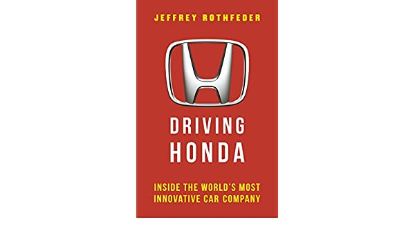 Car Brands Starting With L >> Driving Honda Inside The World S Most Innovative Car Company