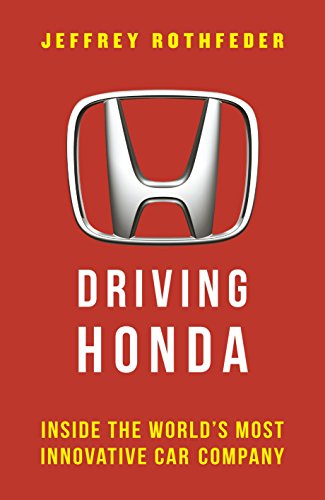 driving-honda-inside-the-worlds-most-innovative-car-company