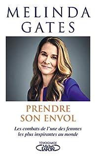 Prendre son envol par Melinda Gates