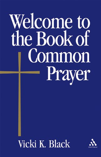 Welcome to the Book of Common Prayer (Welcome to the Episcopal Church) (English Edition)